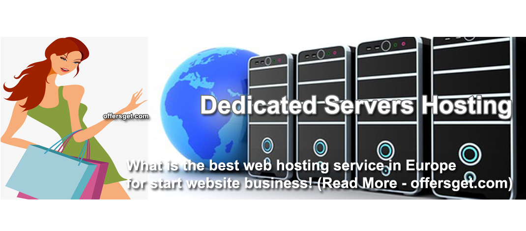 Top Europe Dedicated Servers Hosting